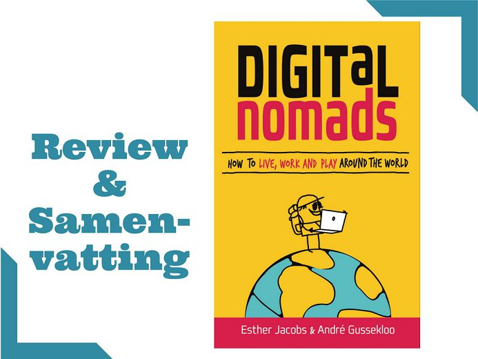 Digital Nomads boek van Esther Jacobs en André Gussekloo (review en samenvatting)